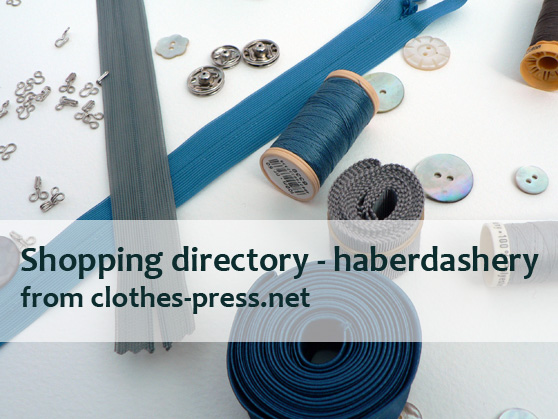 clothes-press shopping directory - haberdashery
